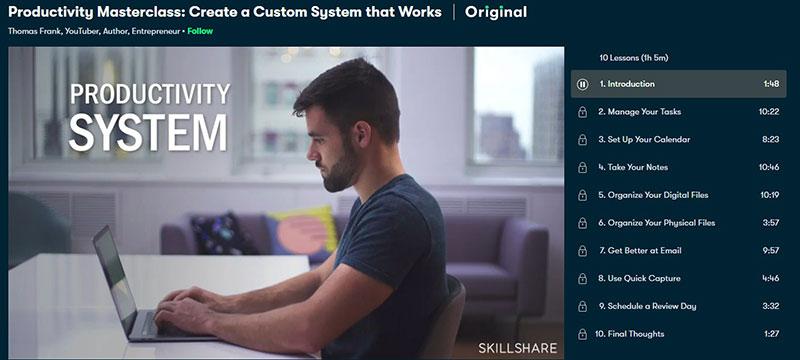 Productivity Masterclass: Create a Custom System that Works (Skillshare)