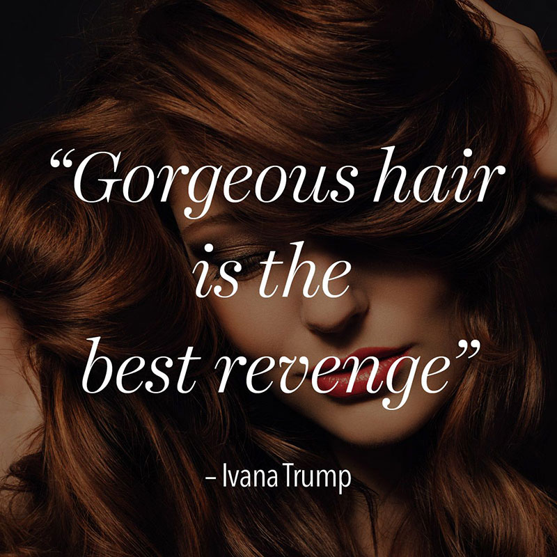hairstylist quotes about hair